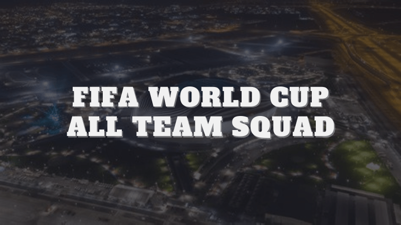 FIFA World Cup All Team Squad